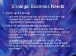 strategic business needs