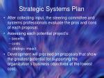 strategic systems plan