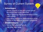 survey of current system