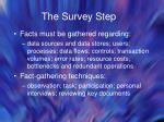 the survey step
