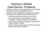 caching in mobile client server problems