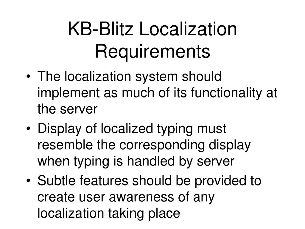 KB-Blitz Localization Requirements