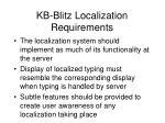 kb blitz localization requirements