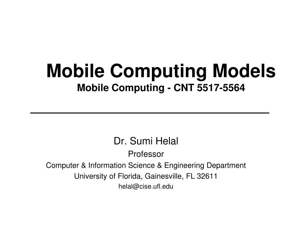 mobile computing models mobile computing cnt 5517 5564