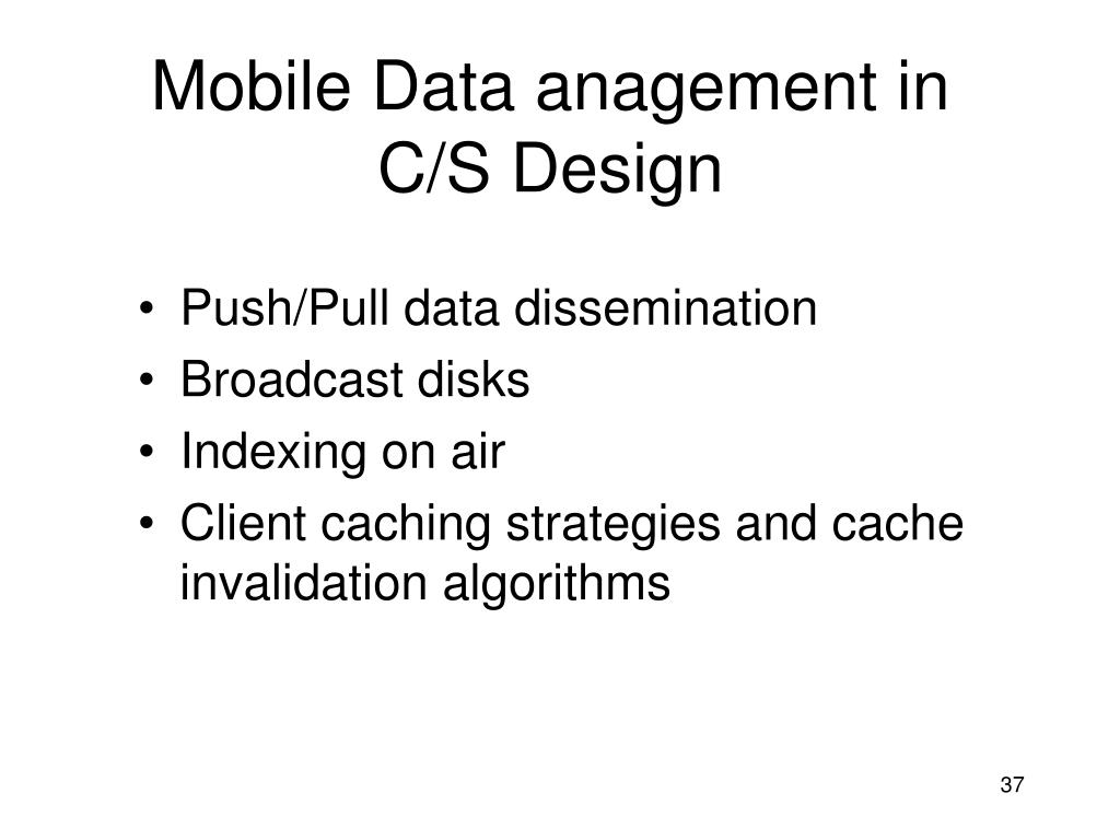 Mobile Data anagement in C/S Design