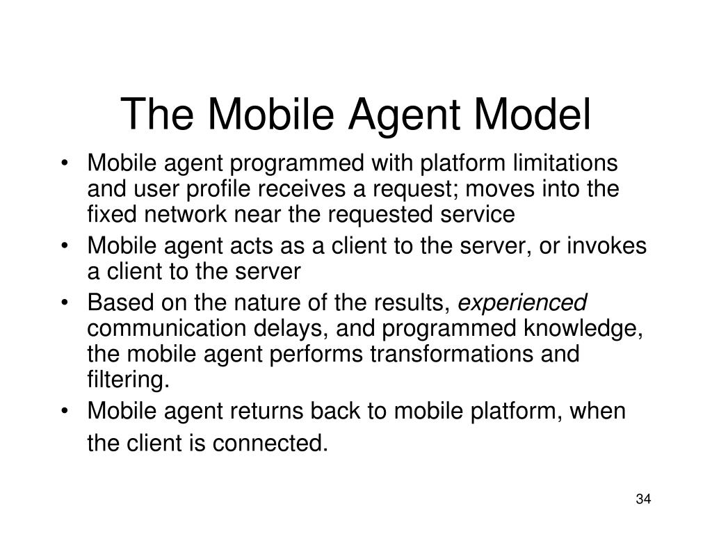 The Mobile Agent Model