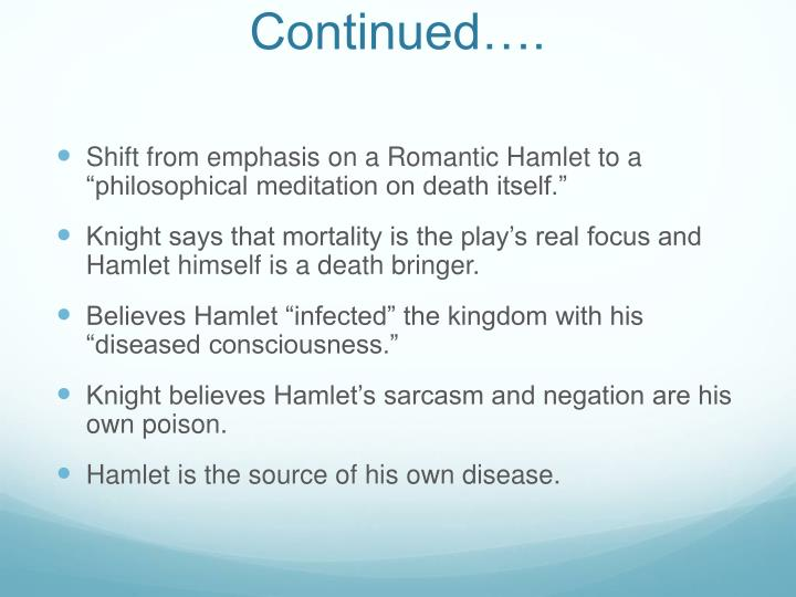 the question of whether hamlet caused his own death in the play hamlet The tragedy of hamlet his flaw already caused the death of many other people such as laertes that is the question: whether 'tis nobler in the mind to suffer.
