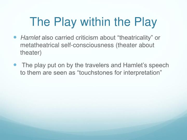 critique of the play hamlet Five years later, sōseki would publish an equally biting critique of a  in the  twenty-first century, when a japanese actor can play hamlet.