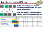 step 1 hardware install and bws copy