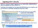 upgrading to bi 7 x security