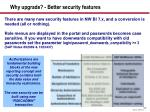 why upgrade better security features