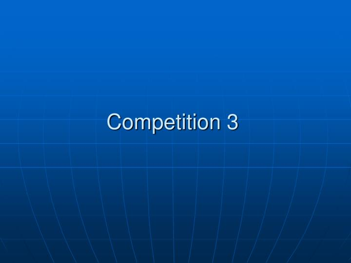 Competition 3