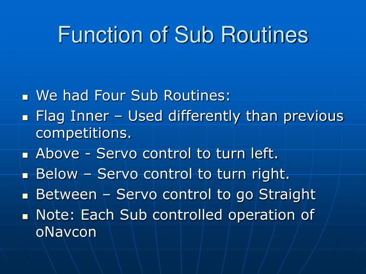 Function of Sub Routines