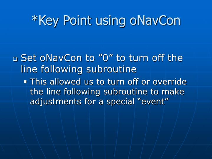 *Key Point using oNavCon