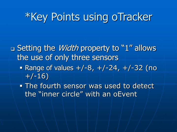 *Key Points using oTracker