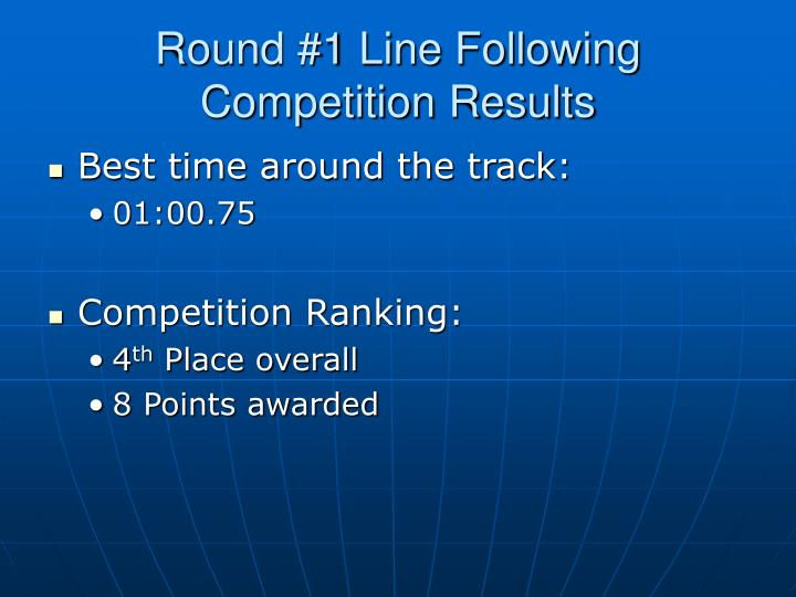 Round #1 Line Following Competition Results