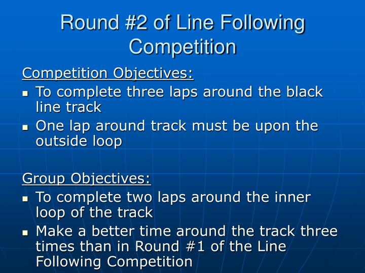 Round #2 of Line Following Competition