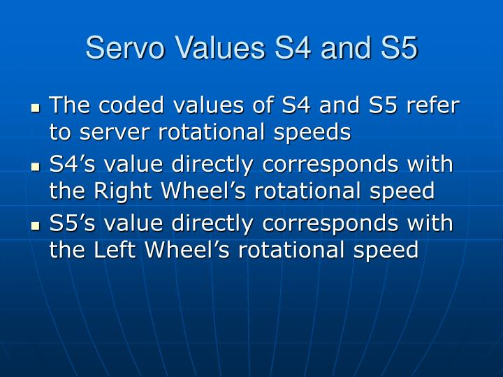 Servo Values S4 and S5