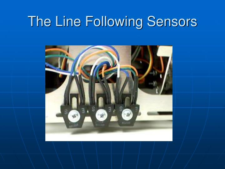 The Line Following Sensors