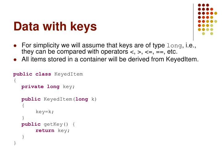Data with keys