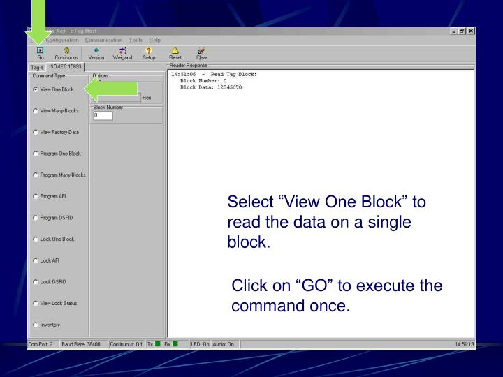 "Select ""View One Block"" to read the data on a single block."