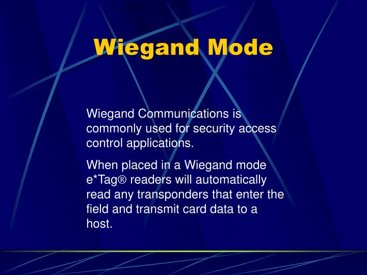 Wiegand Mode