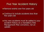 five year accident history