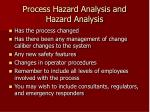 process hazard analysis and hazard analysis