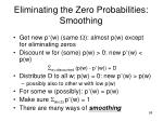 eliminating the zero probabilities smoothing