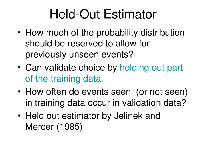 Held-Out Estimator