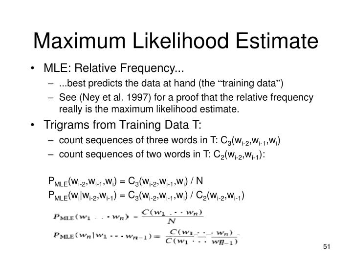 Maximum Likelihood Estimate