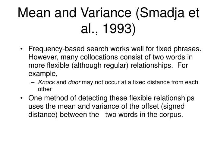 Mean and Variance (Smadja et al., 1993)