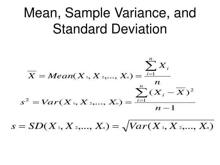 Mean, Sample Variance, and Standard Deviation