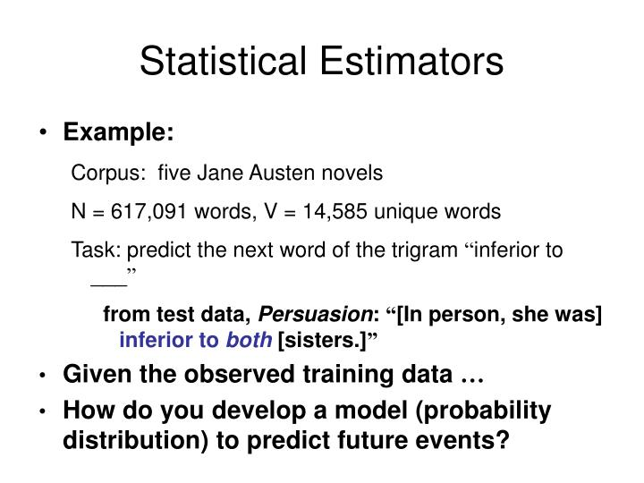Statistical Estimators
