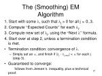 the smoothing em algorithm