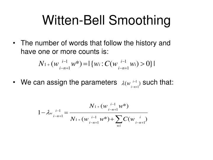 Witten-Bell Smoothing