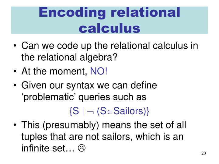 Encoding relational calculus
