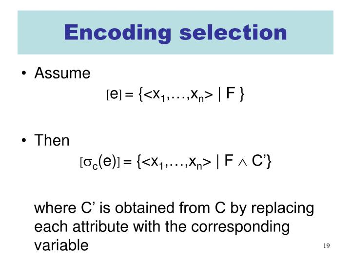 Encoding selection