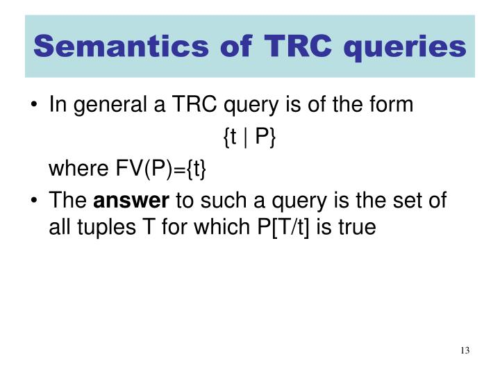 Semantics of TRC queries