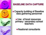 baseline data capture1