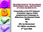 implementation of the millennium development goals and the role of stake holders in fct