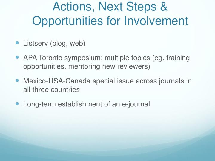 Actions, Next Steps & Opportunities for Involvement