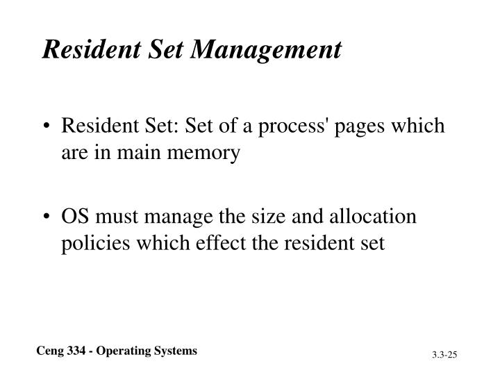 Resident Set Management