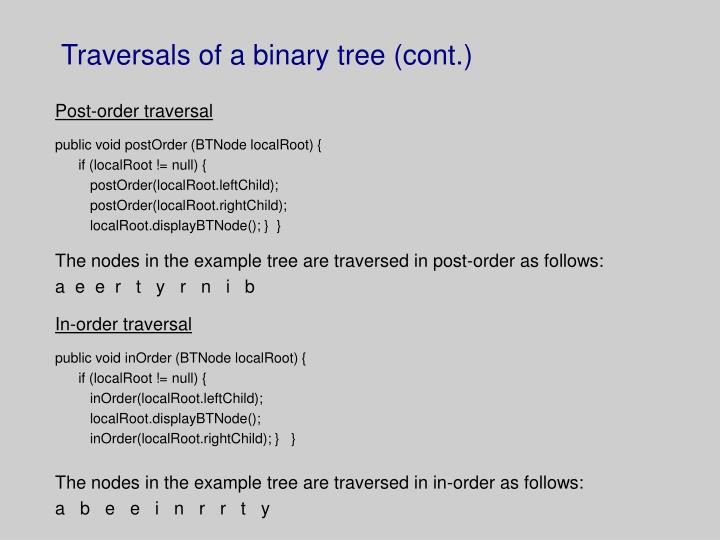 Traversals of a binary tree (cont.)