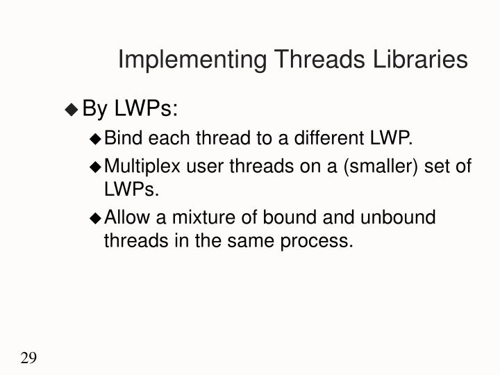 Implementing Threads Libraries