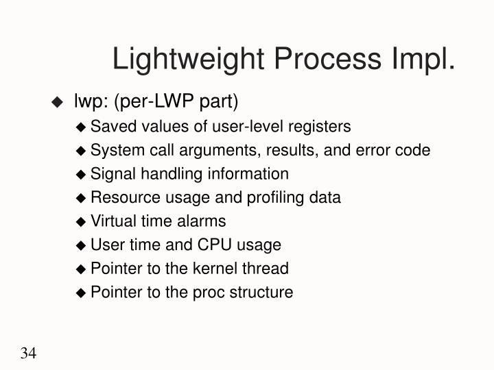Lightweight Process Impl.