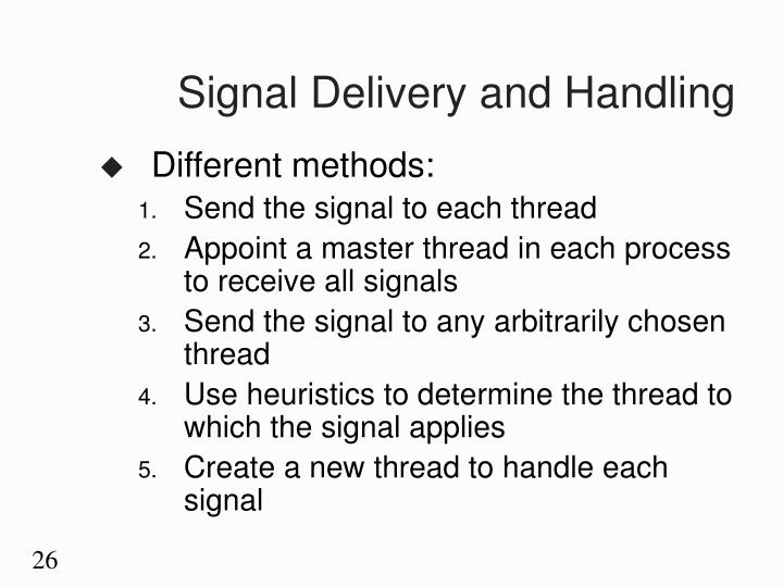 Signal Delivery and Handling