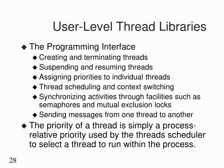 User-Level Thread Libraries