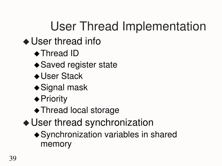 User Thread Implementation