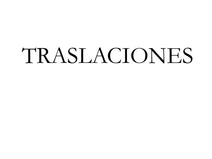 TRASLACIONES